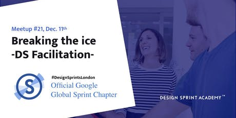Design Sprint Facilitation Skills - Breaking the ice! tickets