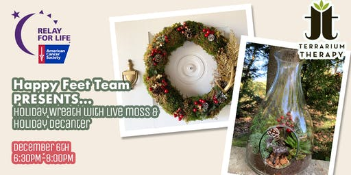 Holiday Workshop  with  Terrrarium Therapy to benefit Relay for Life