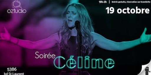 Soirée Céline @Oztudio