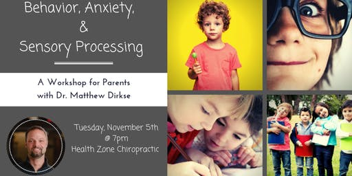 Behavior. Anxiety & Sensory Processing Workshop for Parents