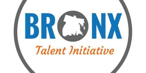 Bronx Talent Initiative Orientation