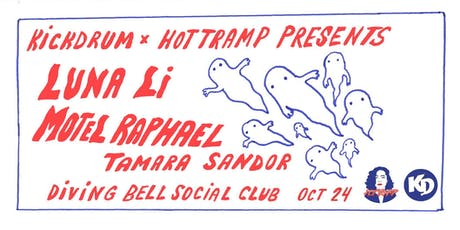 Motel Raphaël • Luna Li • Tamara Sandor | The Diving Bell tickets