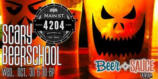 Main Street 4204 Scary BeerSchool