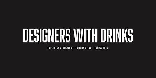 Designers with Drinks