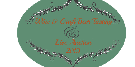 Wine / Craft Beer Tasting & Live Auction tickets