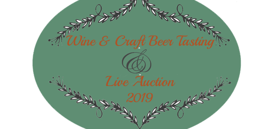 Wine / Craft Beer Tasting & Live Auction