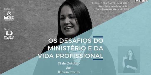 Os Desafios do Ministério e Vida Profissional.