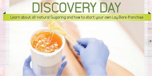 Discovery Day - Franchising Lay Bare Waxing Salon