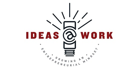 Ideas@Work 7th Annual Signature Event tickets