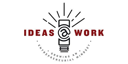 Ideas@Work 7th Annual Signature Event