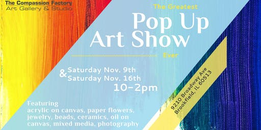 Pop Up Art Show @ The Compassion Factory