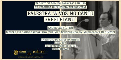 Palestra: A Voz no Canto Gregoriano