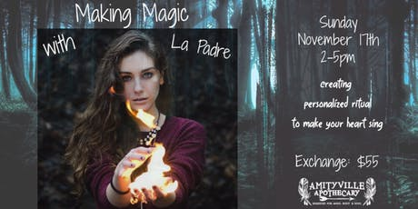 Making Magic; How to Create Rituals for Every Purpose tickets