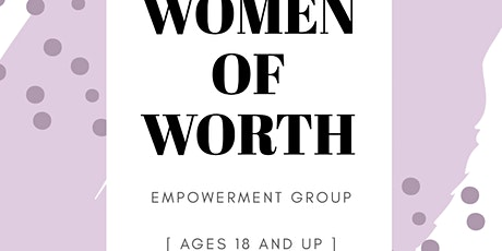 Women of Worth Empowerment Group tickets