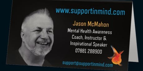 Mental Health Awareness 4hr session with Jason McMahon, Mental Health Coach tickets