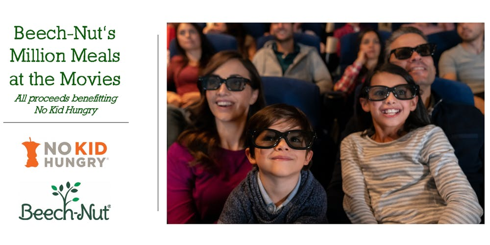 Image result for Beech-Nut's Million Meals at The Movies Benefitting No Kid Hungry