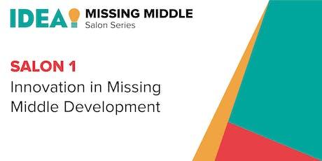 IDEA Missing Middle Salon Series | Salon 1 Innovation tickets