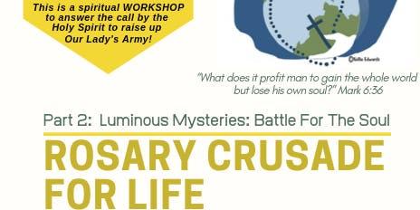Rosary Crusade For Life Part 2: Luminous Mysteries