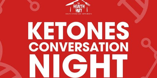 Ketones Conversation Night