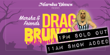 Marsha & Friends Drag Brunch: Halloween Edition (11am Seating) tickets