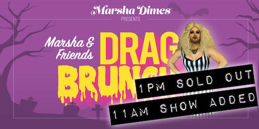 Marsha & Friends Drag Brunch: Halloween Edition (11am Seating)