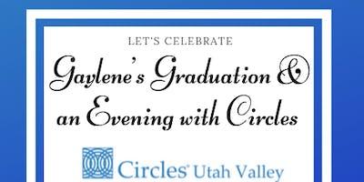 Gaylene's Circles Graduation and an Evening with Circles