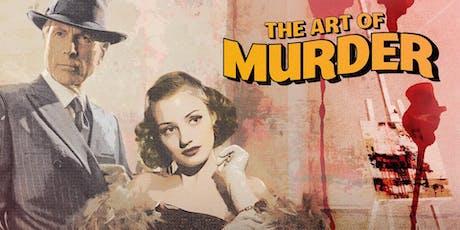 The Art of Murder tickets