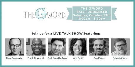 THE G WORD FALL FUNDRAISER Featuring Scott Barry Kaufman and Guests tickets