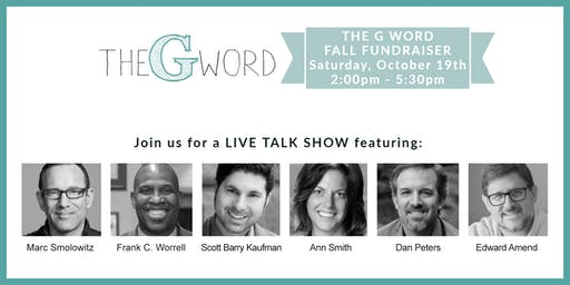 THE G WORD FALL FUNDRAISER Featuring Scott Barry Kaufman and Guests