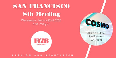 FaB Fashion and BeautyTech 8th meeting in San Francisco tickets