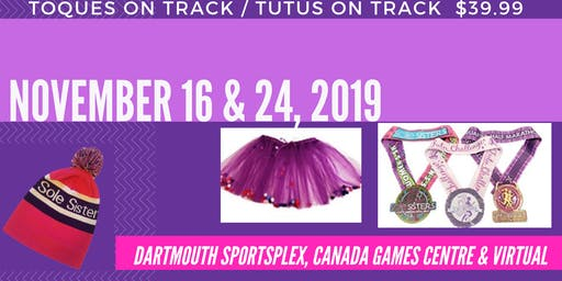 Fall Tutu Challenge: Toques on Track AND Tutus on Track
