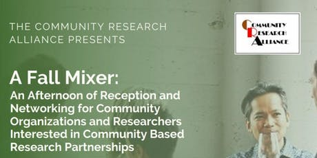 A Fall Mixer: Community Based Research Partnerships Networking  Event tickets