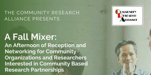 A Fall Mixer: Community Based Research Partnerships Networking  Event