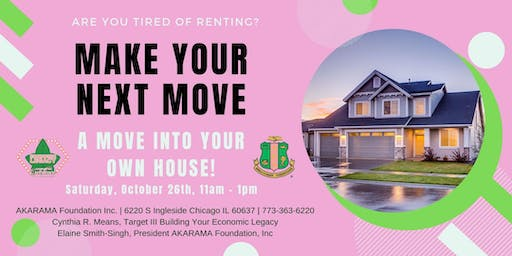 Make Your Next Move and Move Into Your Own House!
