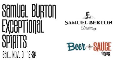 Samuel Berton Distillery Exceptional Spirits Tasting tickets