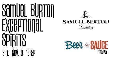 Samuel Berton Distillery Exceptional Spirits Tasting