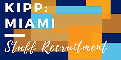 Dec.  KIPP Miami Virtual Info Session, Staff Recruitment
