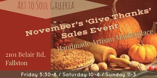 Art to Soul Galleria November's 'Give Thanks' Sales Event