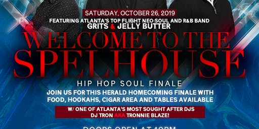 The Spelhouse Hip Hop Soul Finale with Grits & Jelly Butter and DJ TRON