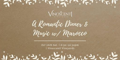 A Romantic Dinner & Music w/ Marocco