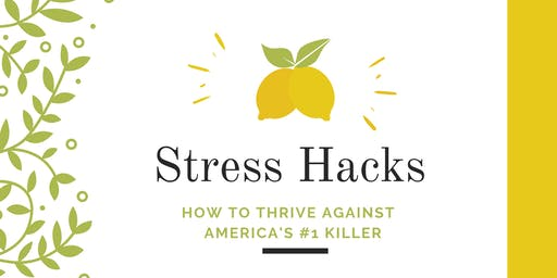 Stress Hacks