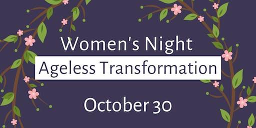 Womens Night: Ageless Transformation