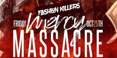 Mercy Massacre: Fashion Killers | Townhouse Dallas | tickets