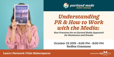 Understanding PR & How to Work with the Media tickets