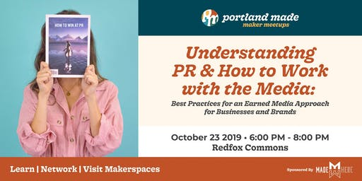Understanding PR & How to Work with the Media