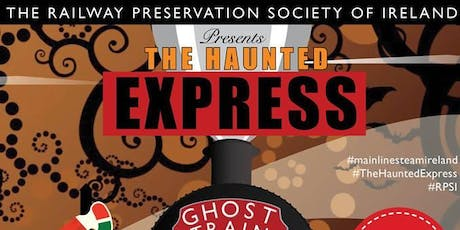 The Haunted Express Train 1 - Dublin Connolly to Drogheda & Return tickets