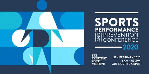 Sports Performance and Prevention Conference - THE EVERYDAY YOUTH ATHLETE