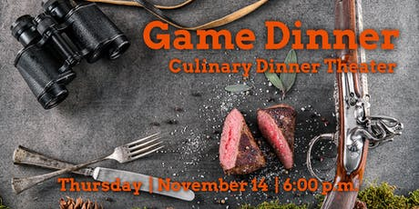 Game Dinner | Culinary Dinner Theater  tickets