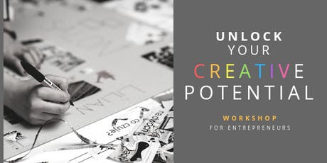 Unlock your Creative Potential - a workshop for entrepreneurs tickets