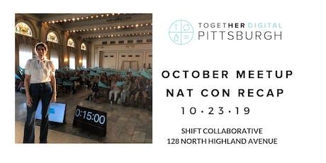 TogetherDigital Pittsburgh | October Open Meetup: NatCon Recap! tickets